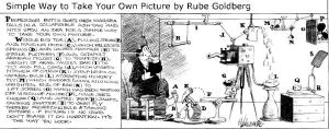 Rube Goldberg Take your own picture cartoon selfie